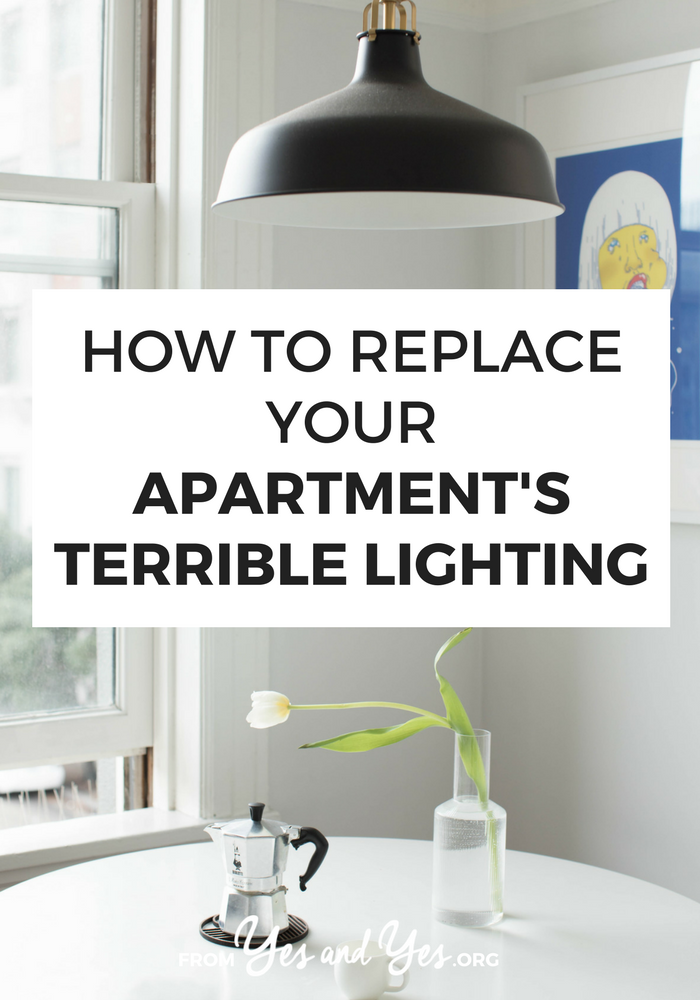 You're not stuck with that terrible boob light! You can replace your apartment's lighting! (Or at least disguise it or work around it.) Click through for where to place lighting, which height to put your lighting sources, and even which light bulbs to buy >> yesandyes.org