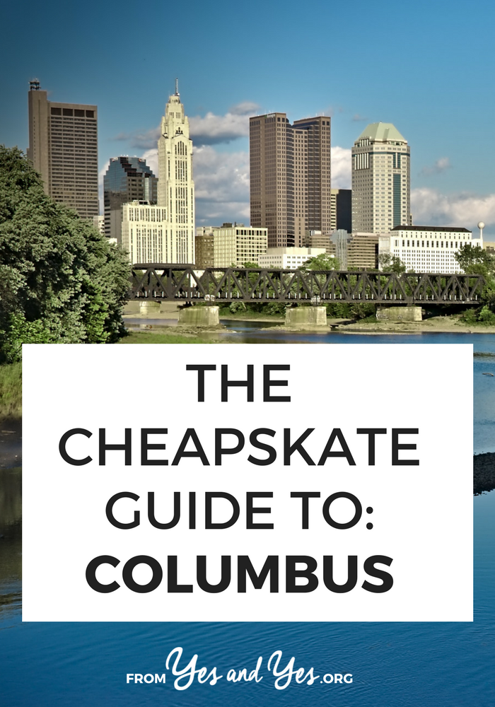 Travel tips to lovely Columbus, Ohio! Where to find $1.50 tacos, $3 movies, and free old-fashioned arcade games! // yesandyes.org
