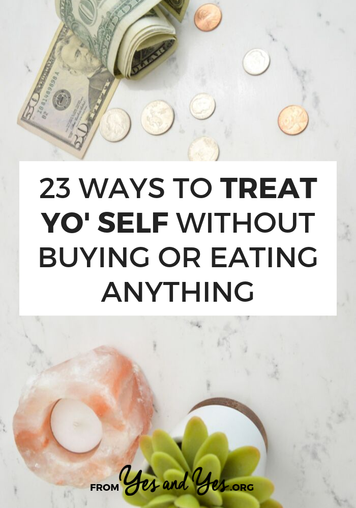 Want to practice self-care without sabotaging your diet or budget? Looking for some ways to reward yourself without breaking the bank? Read on for 23 great ideas! #cheapselfcare #healthyselfcare #wfh #budgeting #workfromhome #moneytips #quaratinetips