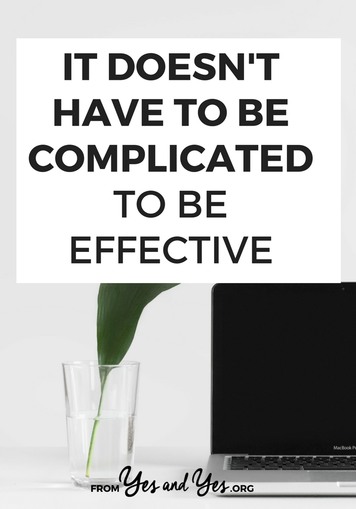 Do you wish you ran a minimalist business? Looking for minimalism tips for your business? It starts with simply acknowledging that complicated isn't intrinsically better, more effective, or more legitimate than simple. Click through to read more.