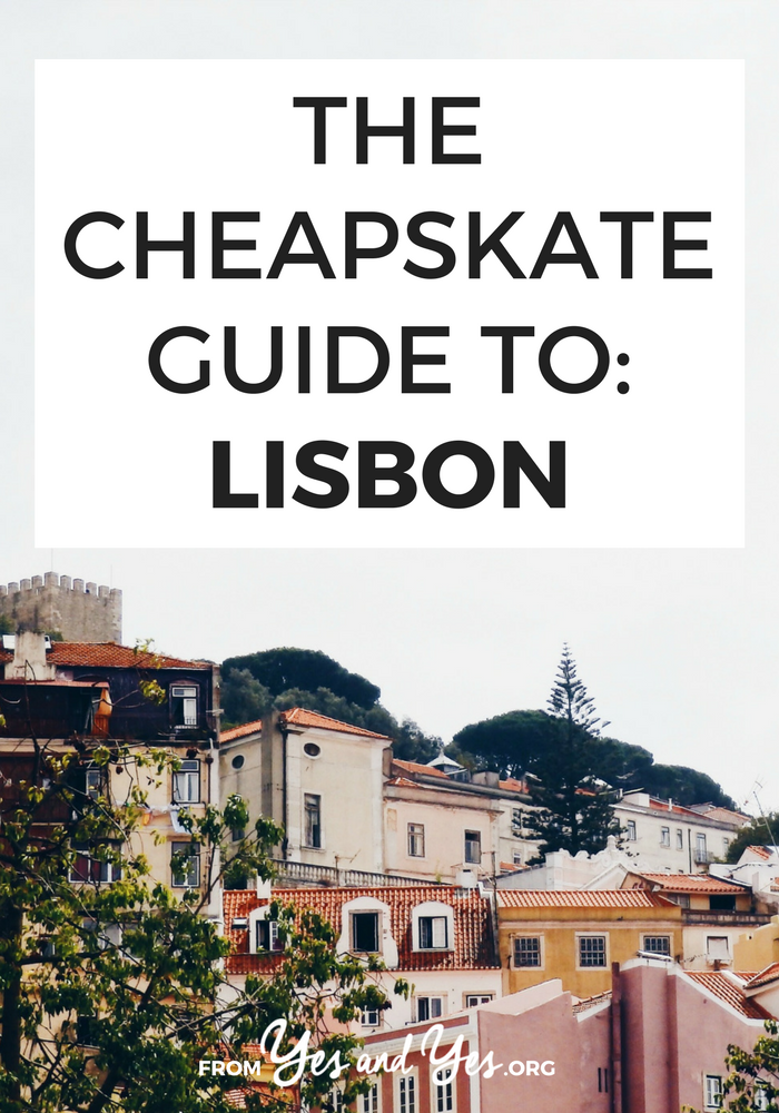Can you make visiting Lisbon cheap? Of course! Click through for from-a-local cheap travel tips on where to stay, what to do, and what to eat in Portugal's capital city!