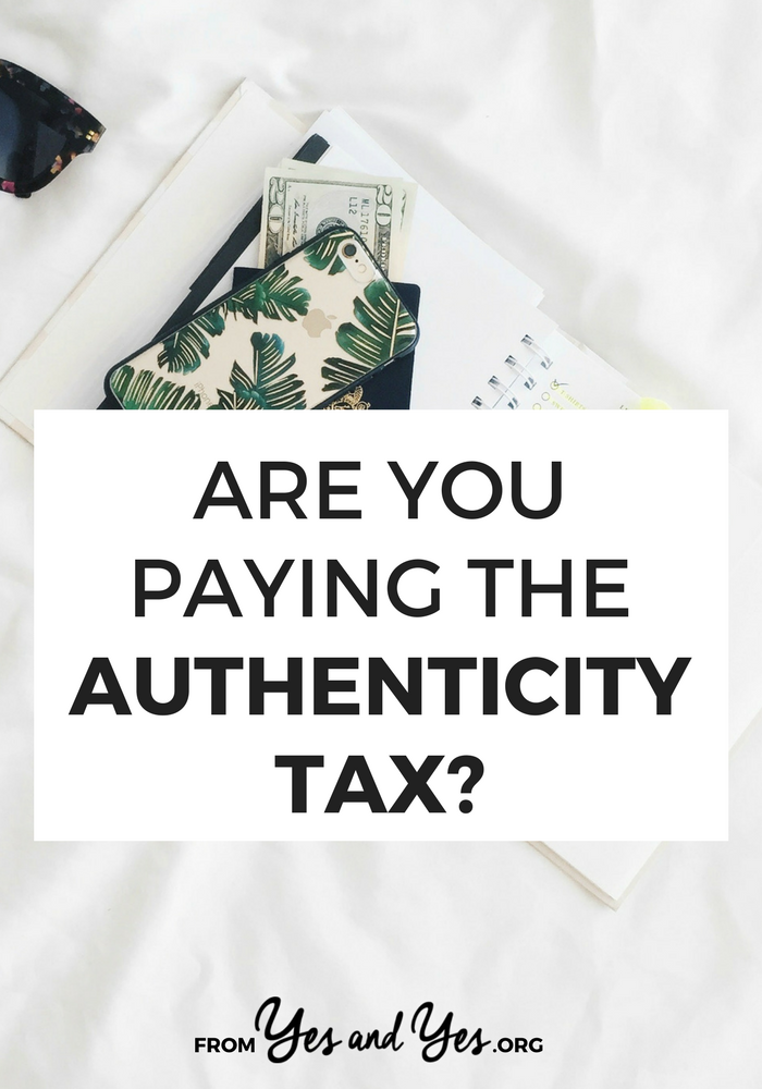 The authenticity tax is the price we pay for intentional living. It's not cheap, but it's absolutely worth it. Read on to learn more!  growthmindset #inspiring #motivation #motivational #personaldevelopment #getoutofyourcomfortzone