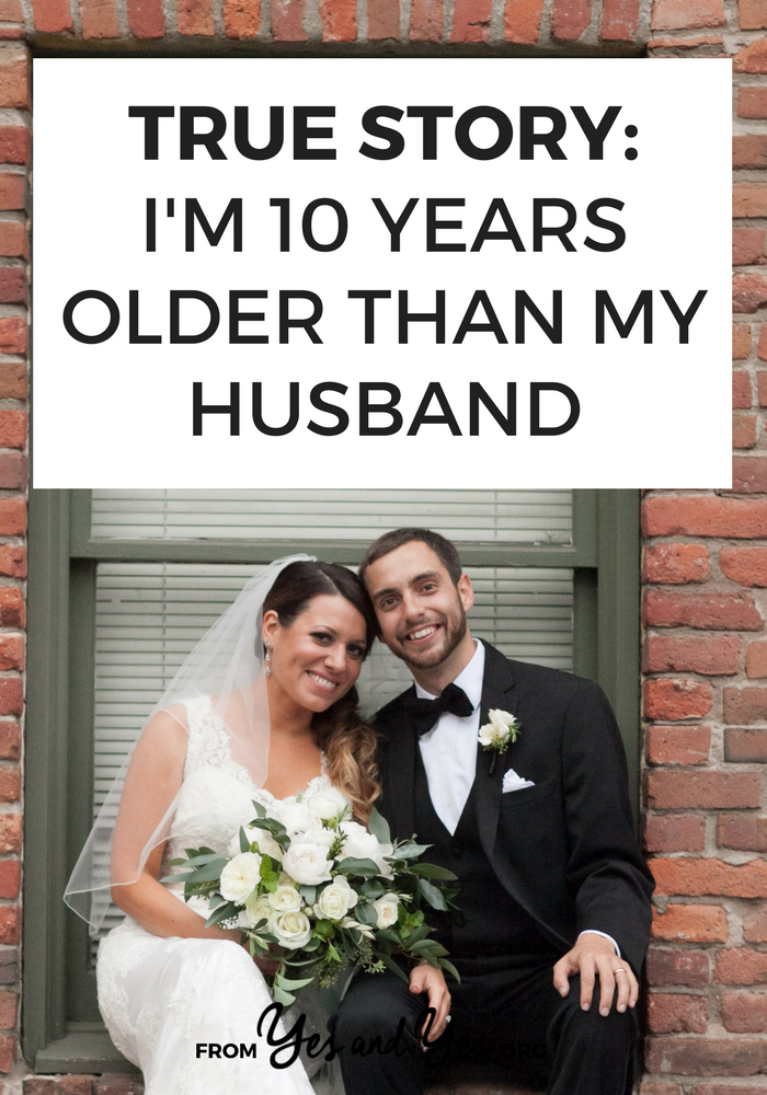 What's marriage like when you're 10 years older than your husband? Click through for relationship and dating tips and one woman's story!