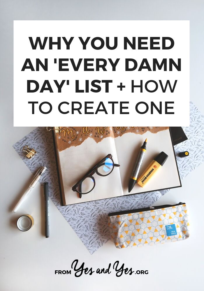Looking for productivity tips or trying to stay positive? You might need an Every Damn Day List! Read on and see how this super simple tool can help you stay on track towards your goals, not matter what else is going on with your life! #productivity #selfhelp #selfdevelopment #todolists #motivation #workfromhome