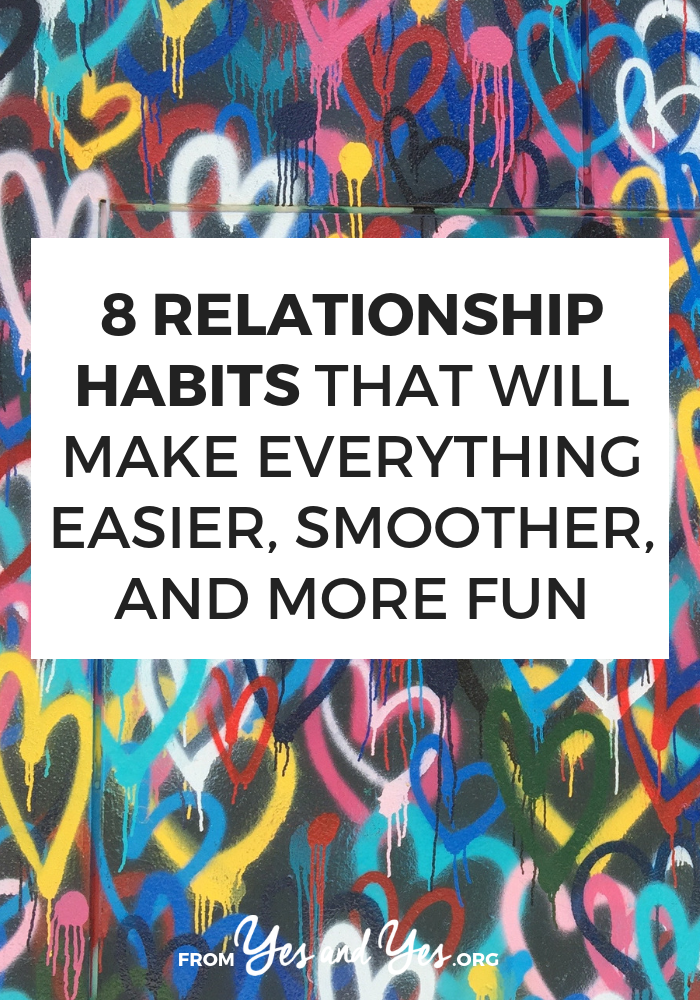"""Can you turn being a good partner into a habit? Are there such things as """"good relationship habits""""? Yes! Read on to learn eight of them! #relationshiptips #habits #selfhelp #selfdevelopment #lifehacks #communicationtips"""