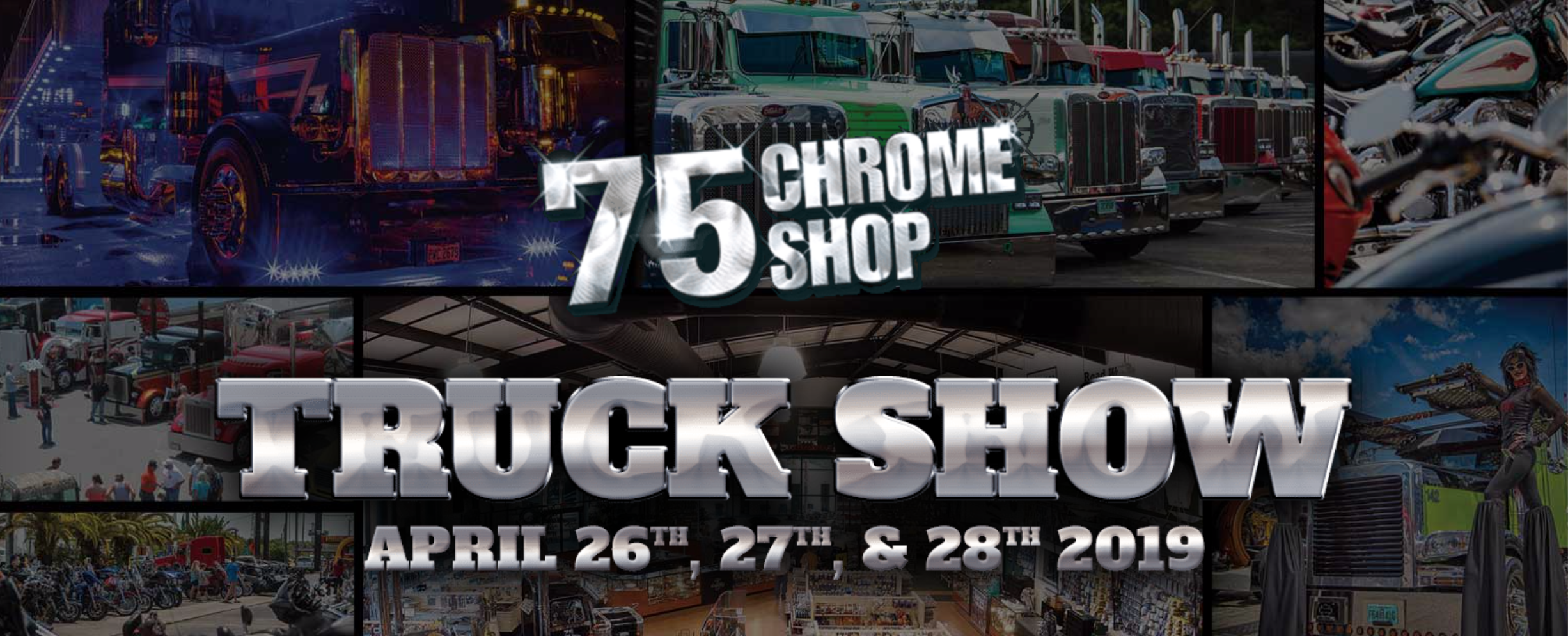 75 Chrome Shop Trucking Show 2019 - Wildwood, FL