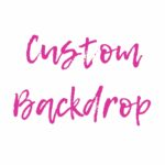 Custom Backdrop