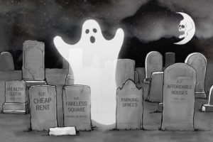 """Cartoon of a Ghost in a graveyard.  Headstones say """"RIP Cheep rent"""", """"Parking Spaces"""", """"The Fareless Square"""" RIP Affordable Housing"""""""