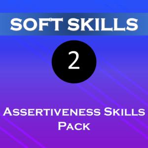 Pack 2 – Assertiveness Skills