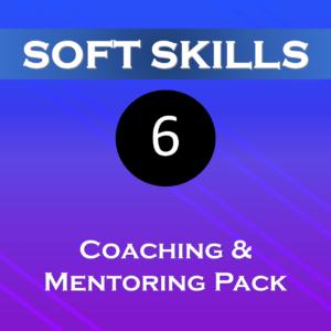 Pack 6 – Coaching & Mentoring