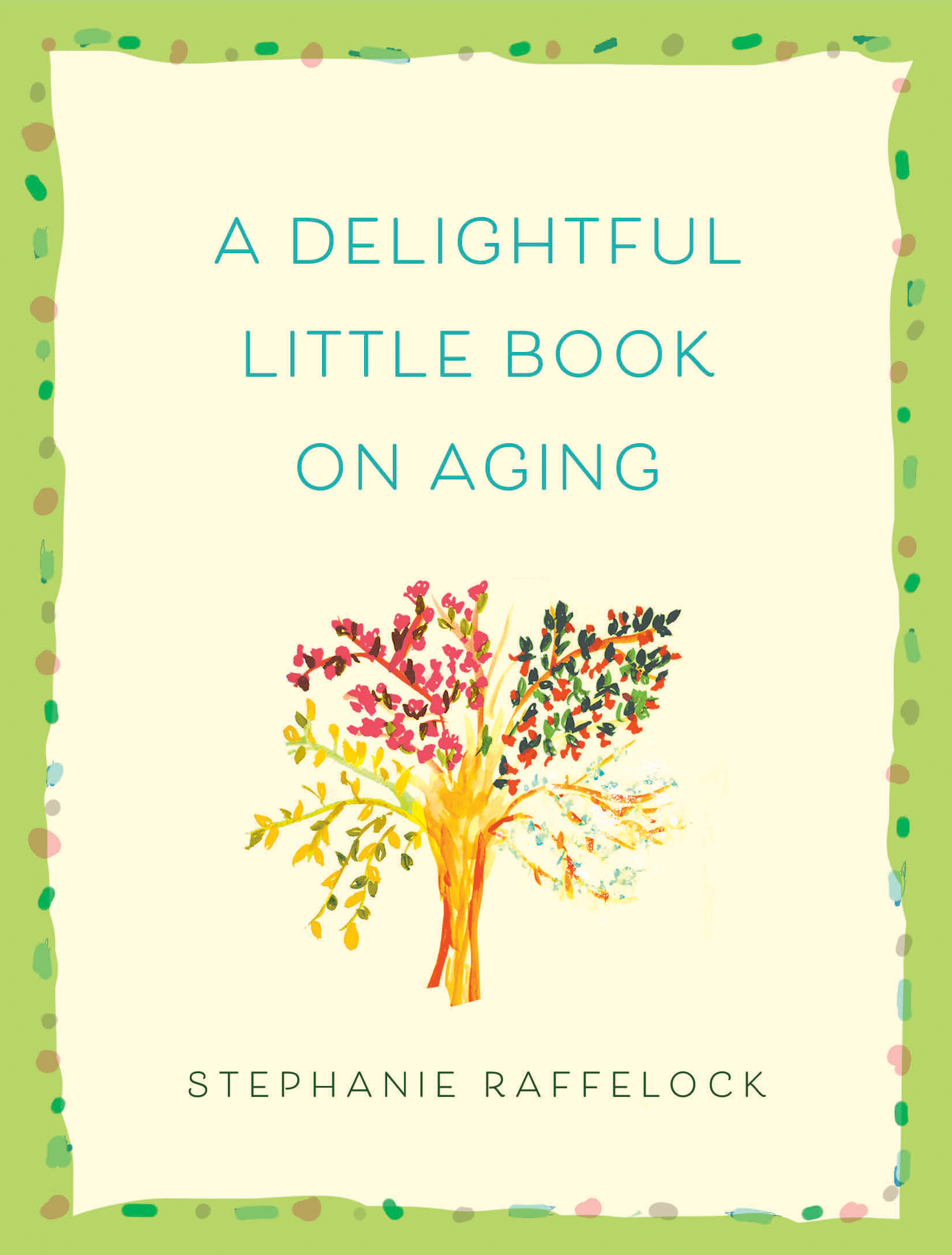 A Delightful Little Book On Aging