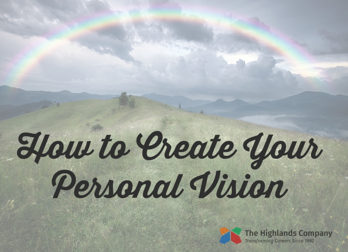 Highlands Whole Person Model and Your Personal Vision
