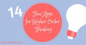 14 free apps for higher order thinking