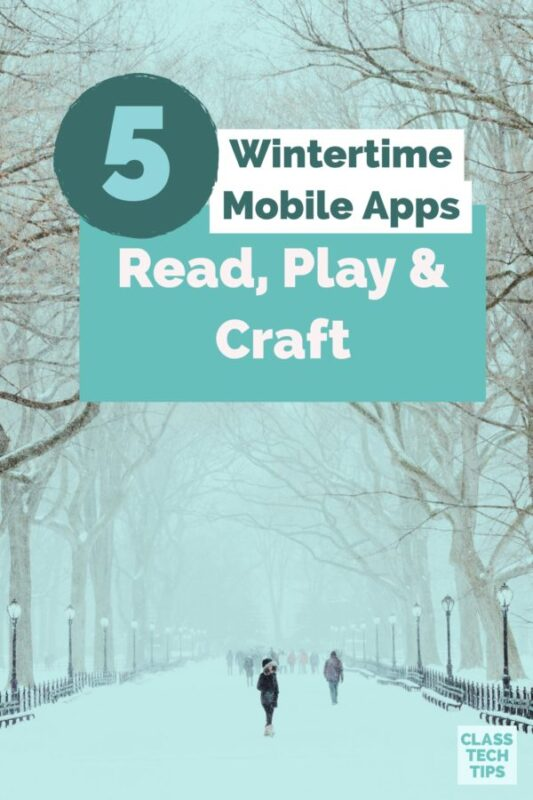 5 Wintertime Mobile Apps: Read, Play & Craft