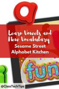 Learn Vowels and New Vocabulary with Sesame Street Alphabet Kitchen-min