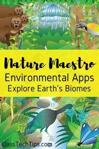 Nature Maestro Environmental Apps: Explore Earth's Biomes