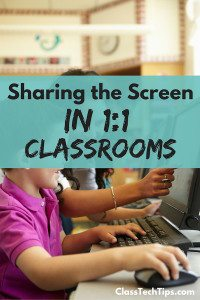 Sharing the Screen in 1:1 Classrooms: Collaborative Activities for Kids