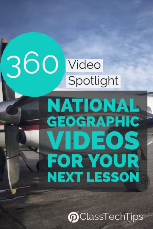 360 Video Spotlight: National Geographic Videos for Your Next Lesson
