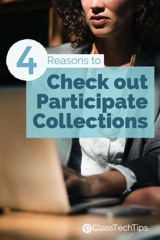 4 Reasons to Check out Participate Collections