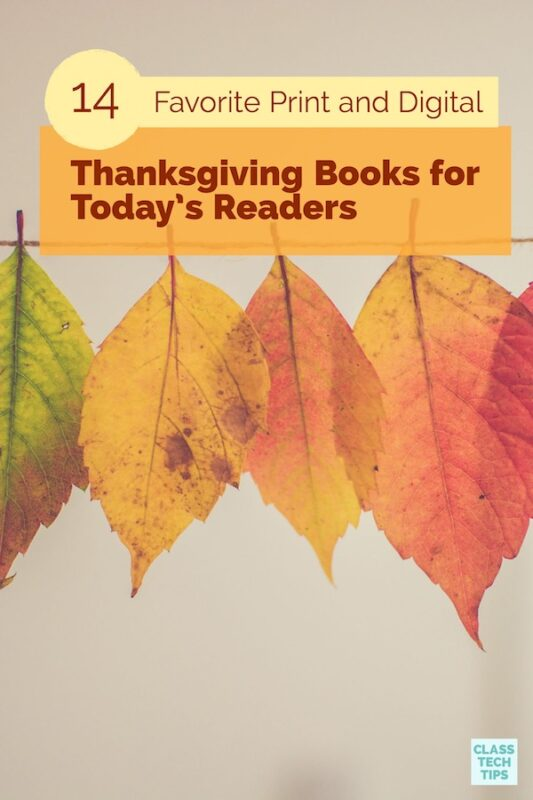 14 Favorite Print and Digital Thanksgiving Books for Today's Readers 1