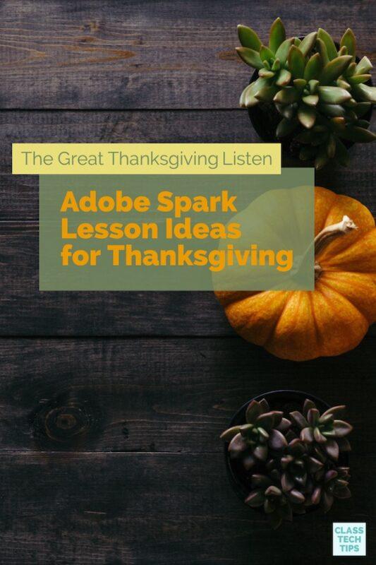https://secureservercdn.net/50.62.88.87/pmf.759.myftpupload.com/wp-content/uploads/2017/11/The-Great-Thanksgiving-Listen-Adobe-Spark-Lesson-Ideas-for-Thanksgiving.jpg