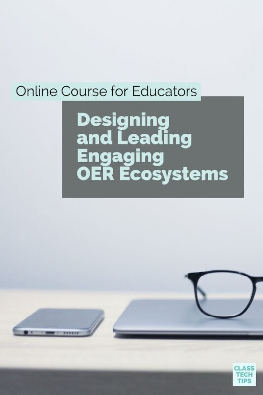 Online Course for Educators Designing and Leading Engaging OER Ecosystems 1
