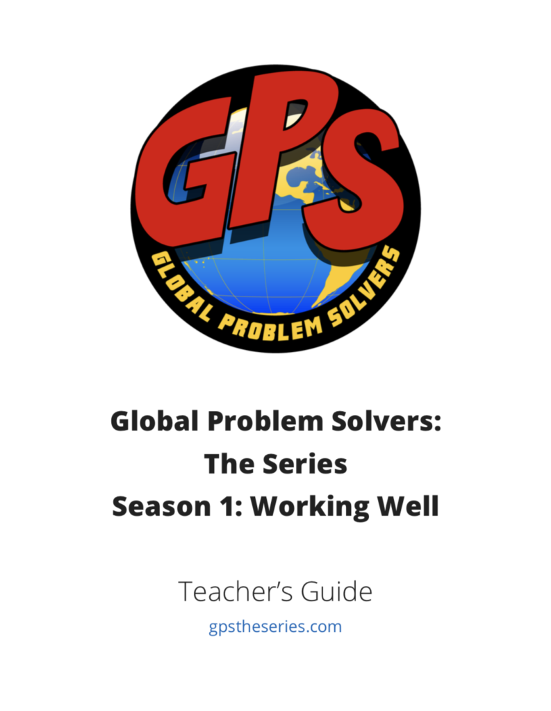 Global Problem Solvers Video Series for Students