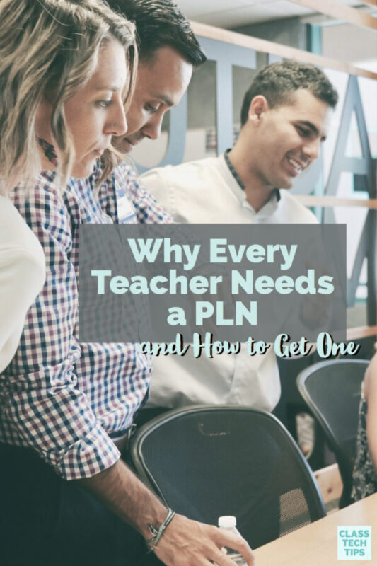 Why Every Teacher Needs a PLN and How to Get One 3