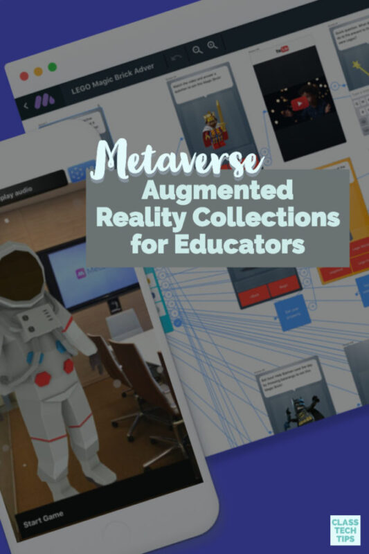 Learn how Metaverse lets teachers and students create augmented reality collections to keep track fo their AR scavenger hunts.