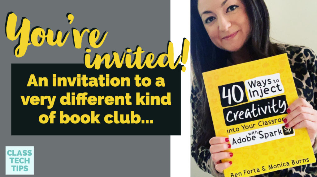 """I'm hosting a May book club for my book """"40 Ways to Inject Creativity in the Classroom with Adobe Spark."""" This blog post has your invitation!"""
