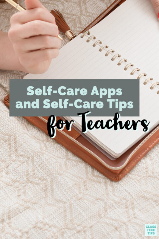 Learn how self care apps for teachers and a new book with activities on self-care can help teachers have a produtive school year.