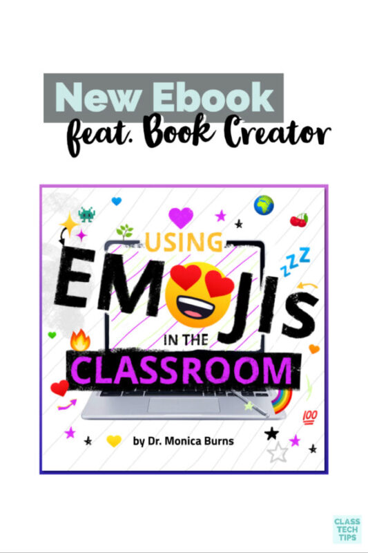 I had so much fun teaming up with the folks at Book Creator to put together a new and totally free ebook all about how to use emojis with students.