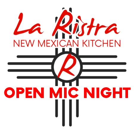 Open Mic at La Ristra
