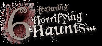 6 horrifying haunts