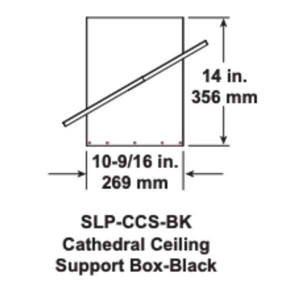 slp-ccs-bk Cathedral Ceiling Support Box Black