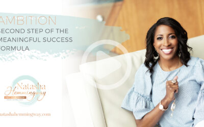 Ambition: Second Step of the Meaningful Success Formula