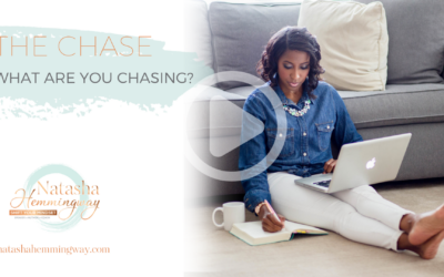 The Chase: What Are You Chasing?