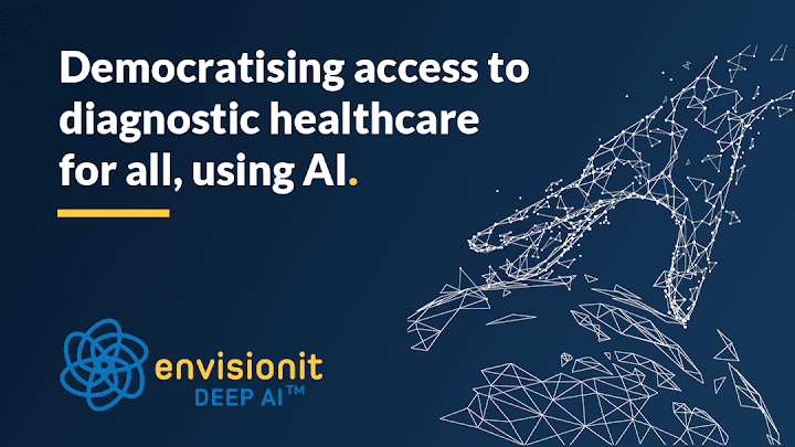 Envisionit Deep AI Aims To Assist The Health Industry Through Digital Solutions