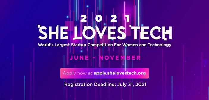 The World's Largest Start-Up Competition She Loves Tech Opens Its 2021 Applications