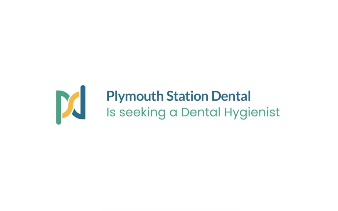 Plymouth Station Dental – Lead Dental Hygienist