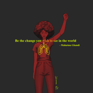 It shows a bit of the past and our country's current status. The lungs represent George Floyd's death in the past which began the events today. The present is shown using the quote, how we are the change, which is the present with our speaking out, social media support, and protesting.
