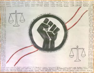 The meaning behind my art is to bring justice to all black lives. They have faced endless conflicts than we can imagine I decided to add the word justice and the symbol for justice to my art.