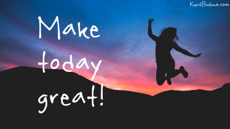 Great Make today great