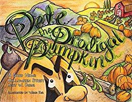 Pete the Prodigal Pumpkin ~ A Good News Halloween Story
