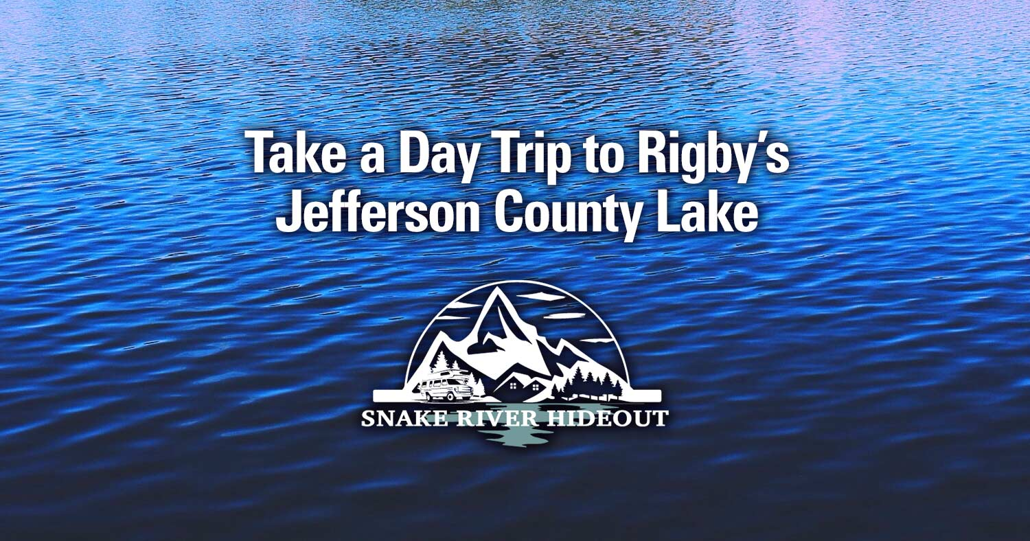 Take a Day Trip to Rigby While Staying at the Snake River Hideout