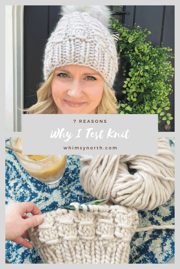 7 Reasons Why I Test Knit
