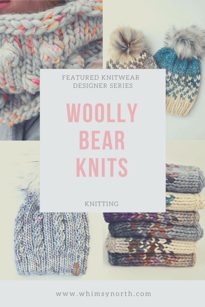 Featured Knitwear Designer Series - Woolly Bear Knits