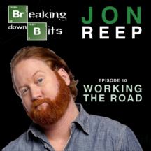 """picture of man with head tilted to the side text """"Jon Reep Episode 10 Working the Road"""""""