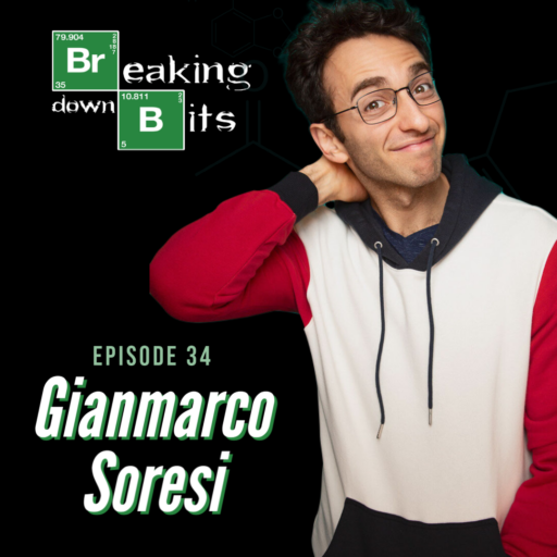 Breaking Down Bits comedy podcast with Gianmarco Soresi