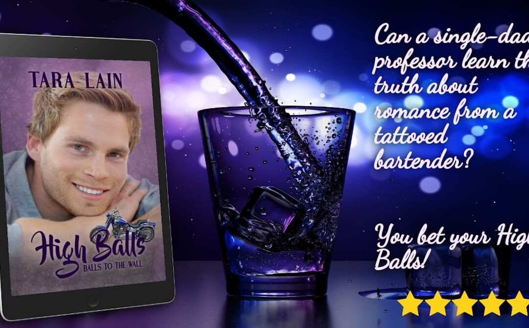 High Balls by Tara Lain Re-released!